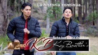 "Kay Brother's NUEVO!!! - Ñuka kuyashka shunkito ""Video Oficial 4K"" AP HD Estudio's"