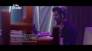 Tera Wo Pyar Nawazishekaram Meherbaniya. One of the Best Song from Coke Studio. Must Watch.