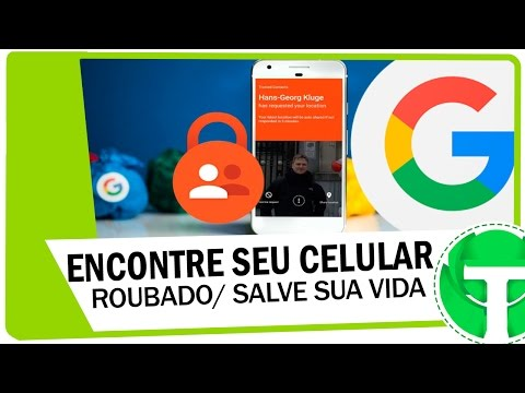 APP DO GOOGLE! Encontre seu celular roubado ou até salve sua vida!
