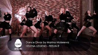 Helena Legend - Feelin it    Dance Divas by Marina Moiseeva   Open Art Studio