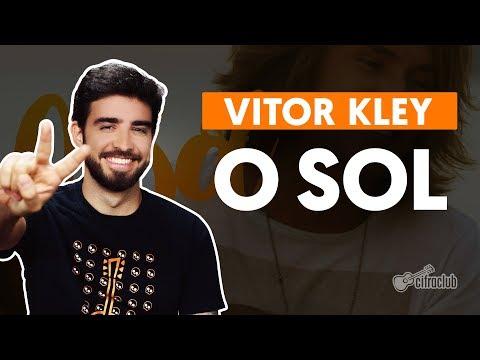 O SOL - Vitor Kley  de violão simplificada