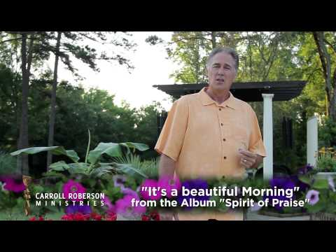 This Is Carroll Roberson - it's A Beautiful Morning - Fron The Album spirit Of Praise video
