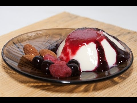 Десерт «Панакотта» кулинарный видео рецепт