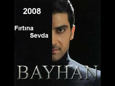 Bayhan - Fırtına Sevda 2008 Album