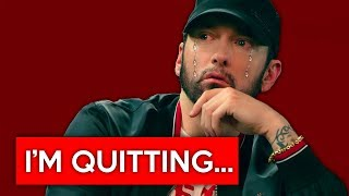 Eminem has announced his retirement in 2019...