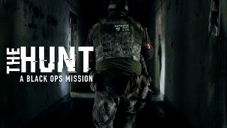 THE HUNT: A Black Ops Mission