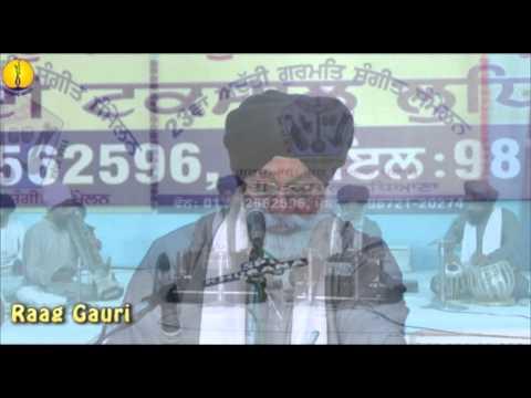 Raag Gauri : Bhai Manjeet Singh ji - Adutti Gurmat Sangeet Samellan - 2014