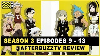 Soul Eater Season 3 Episodes 9 - 13 Review & After Show