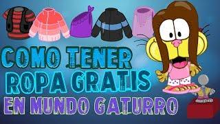 COMO TENER ROPA GRATIS (METODO FACIL Y RAPIDO) - MUNDO GATURRO - JUANPEEYT MG