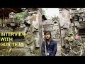 Interview with Gus Teja (Bali - Ubud) // Groovypedia Road Show