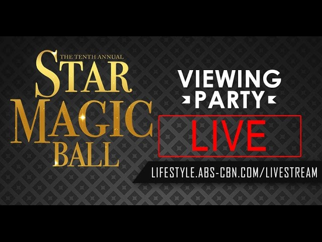 LIVE: ABS-CBN Lifestyle Star Magic Ball Viewing Party