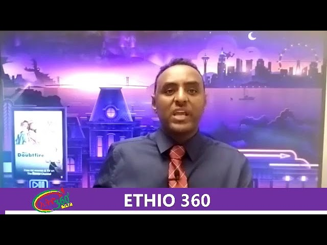 Ethio 360 Media Zare Min Ale Wednesday 17 July 2019