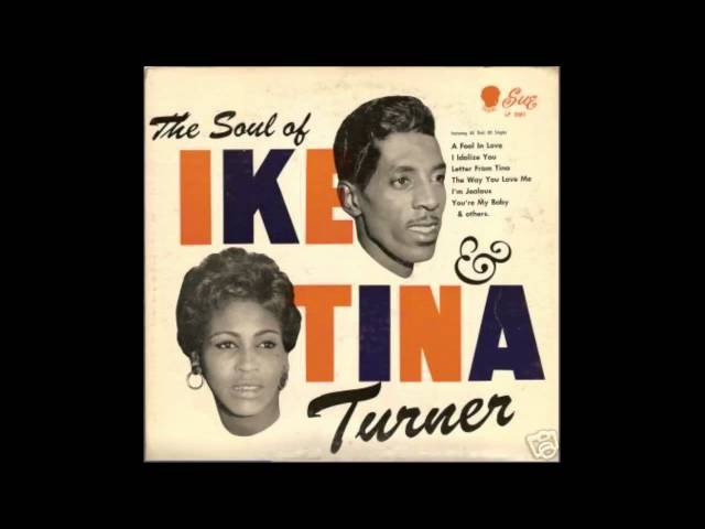 Ike amp Tina Turner  A Fool In Love