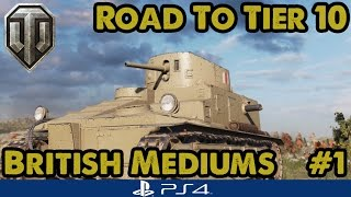 Medium 1 (Tier 1) - Road to Tier Ten - British Mediums (WoT PS4) #1