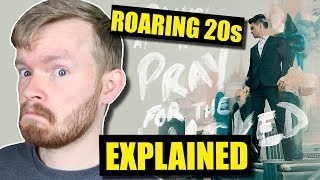 """Download Lagu """"Roaring 20s"""" Is the Most Vulnerable Pray for the Wicked Song 