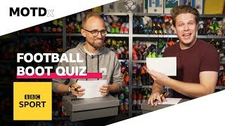 Challenging football boot expert Jay Mike to a classic boots quiz | MOTDx