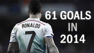 Cristiano Ronaldo ►All 61 Goals in 2014 | HD 1080