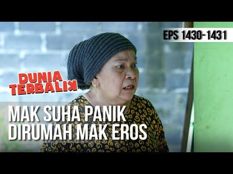 Download DUNIA TERBALIK - Kepanikan Mak Suha Dirumah Mak Eros 4 April 2019 Mp4 baru