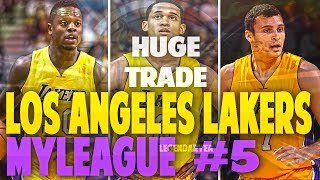 HUGE TRADE?! IS THIS REALISTIC OR NAH?!! NBA 2K17 LA LAKERS MYGM #5