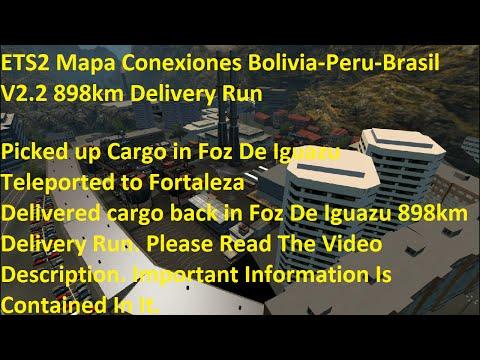 ETS2 Mapa Conexiones Bolivia-Peru-Brasil V2.2 898km Delivery Run