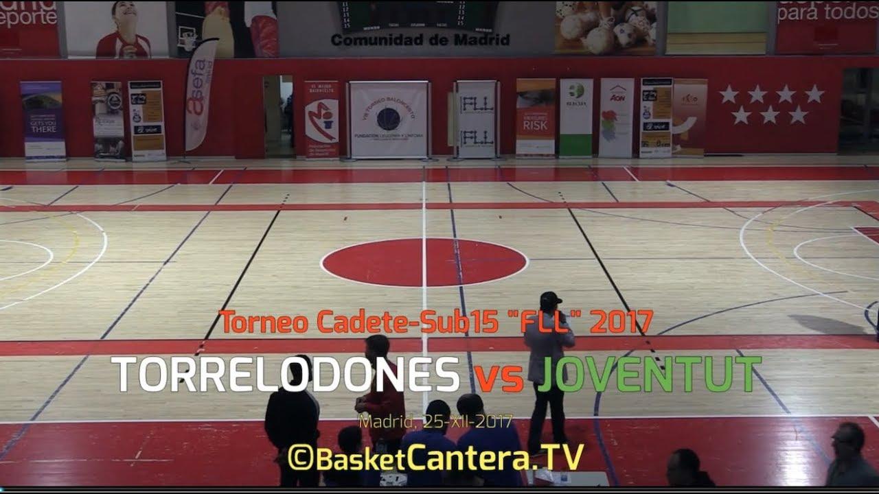 "Sub15 - TORRELODONES vs. JOVENTUT.- Torneo Cadete ""FLL"" 2017 (BasketCantera.TV)"
