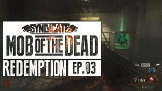 Mob Of The Dead EASTER EGG FAILURE Live w/Syndicate (Part 3)