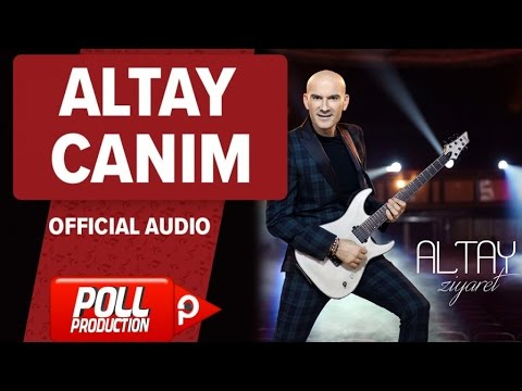 Altay - Canım - ( Official Audio )