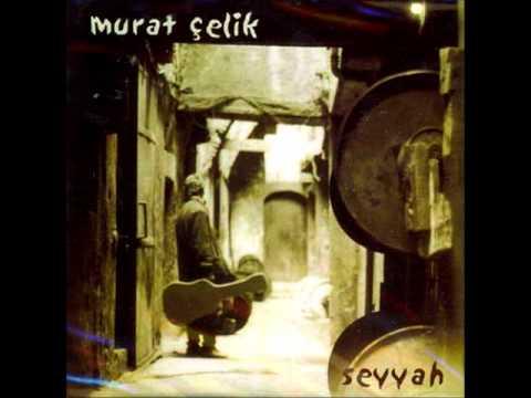 Murat elik - Seyyah MP3
