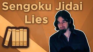 Warring States Japan: Sengoku Jidai - Lies - Extra History