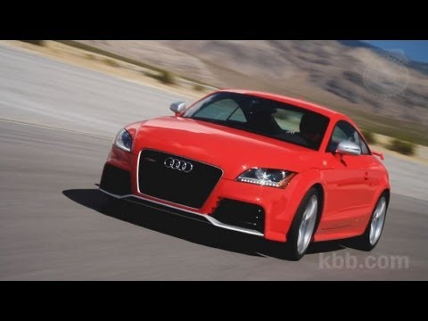 2012 Audi TT RS Video Review - Kelley Blue Book