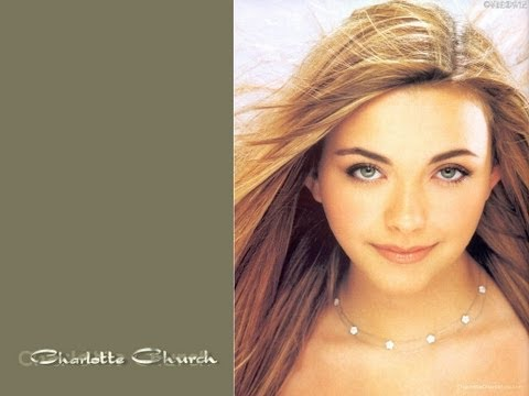 The Life and Career of CHARLOTTE CHURCH (1997-2010) {14+}