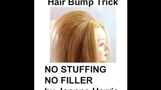 HOW TO DO A HAIR BUMP NO STUFFING NO FILLERS TRICK My best secret of all time By Joanne Harris