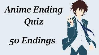 Anime Ending Quiz - 50 Endings