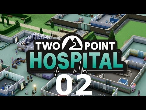 Two Point Hospital Gameplay Deutsch #2 Let's Play Two Point Hospital Deutsch HD