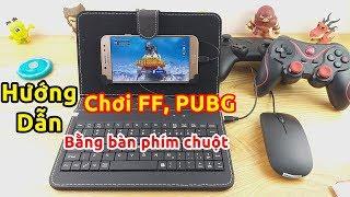 Bao da bàn phím chuột chơi FreeFire, PUBG Mobile, ROS... MAX SƯỚNG