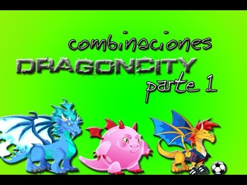 Dragon city combinaciones (loquendo) (parte 1)