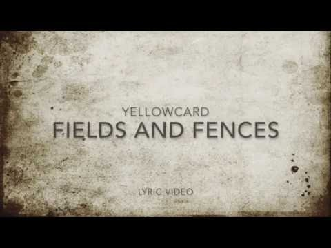 Yellowcard - Fields And Fences