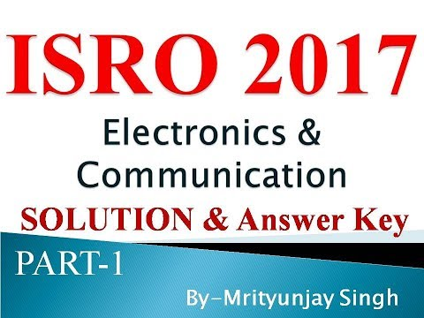 isro answer key 2017 electronics solution part 1 (question 1 to 10) set d