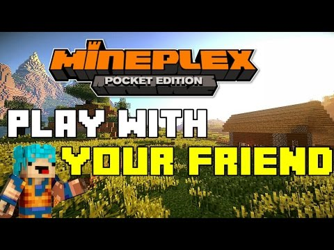✔️HOW TO JOIN YOUR FRIENDS IN MINEPLEX PE!!MCPE MINEPLEX