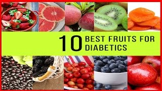 10 Best fruits for diabetics | Can diabetics eat fruit for good weight loss?