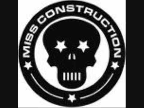 Miss Construction Fuck you bitch