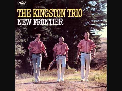 Kingston Trio - My Lord What A Mornin