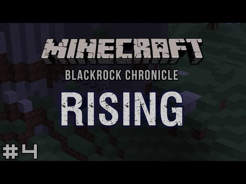Minecraft - Blackrock Chronicle - Rising #4: Bigger on the Outside