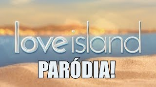 Love Island PARÓDIA (By:. Peti)