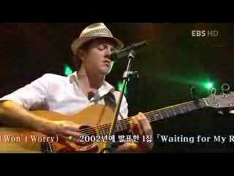 Jason Mraz -the Remedy(i Won't Worry) (live) video