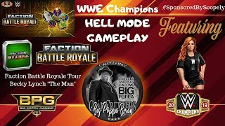 "WWE Champions Gameplay - Faction Battle Royale Becky Lynch ""The Man"" Tour"