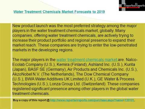Water Treatment Chemicals Market Forecasts to 2019