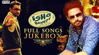 Ishq Garaari - ISHQ BRANDY - Full Audio Songs | Jukebox | ROSHAN PRINCE - ALFAAZ | Latest Punjabi Songs 2014