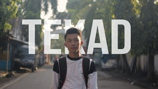 Film Pendek (SHORT MOVIE) - TEKAD