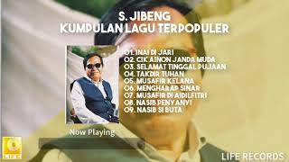 S. Jibeng - Kumpulan Lagu Terpopuler